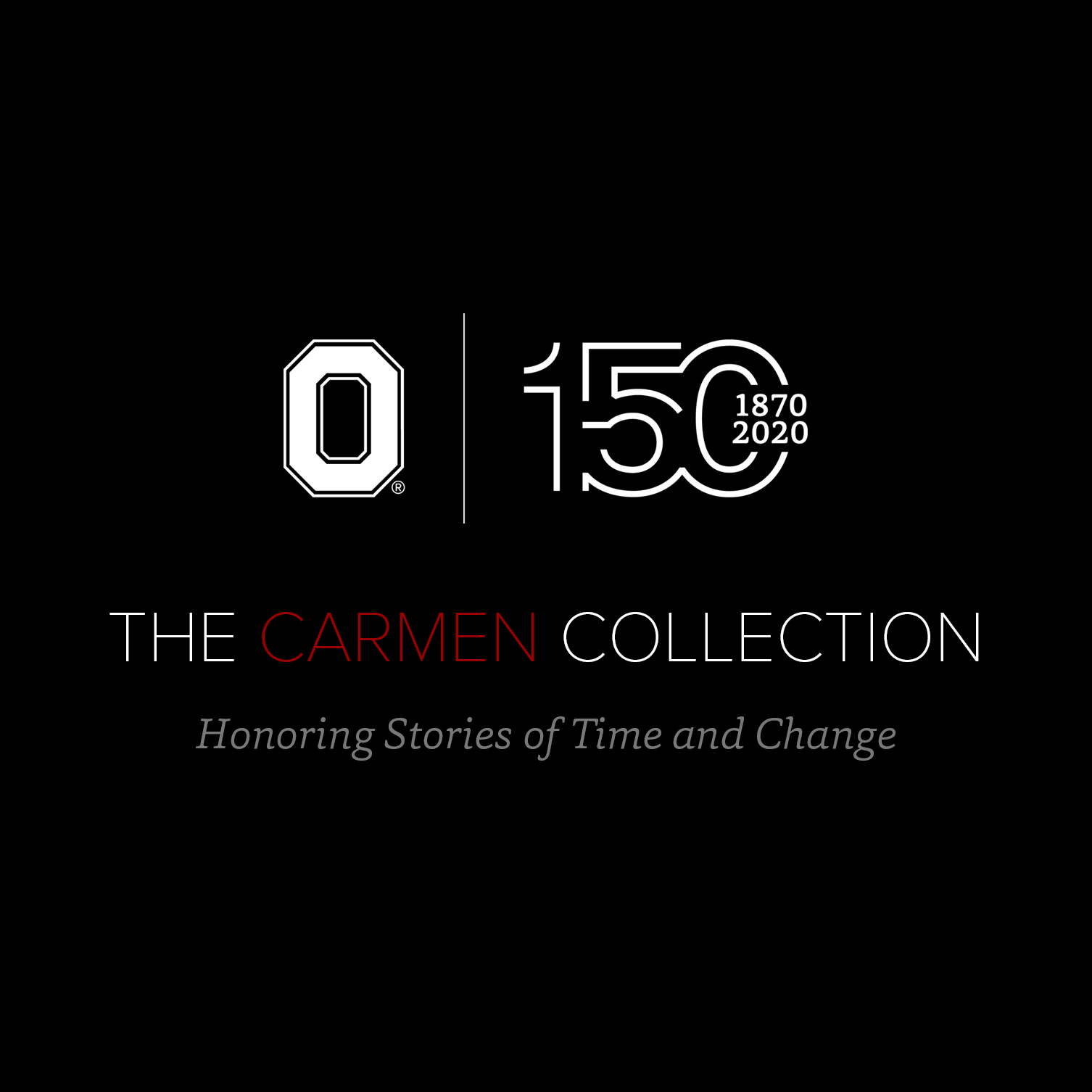 The Carmen Collection: Honoring Stories of Time and Change